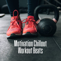 Gym Chillout Music Zone - Motivation Chillout Workout Beats