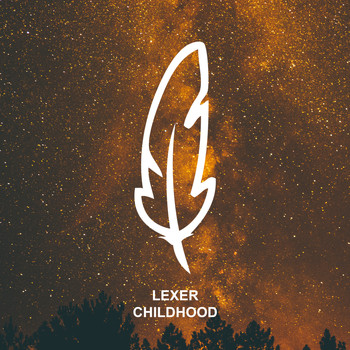 Lexer - Childhood