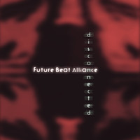 Future Beat Alliance - Disconnected