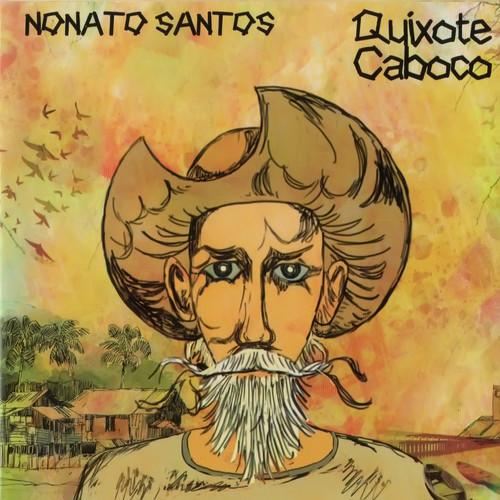 Nonato Santos MP3 Track Quixote Caboco