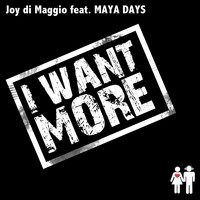Joy Di Maggio - I Want More