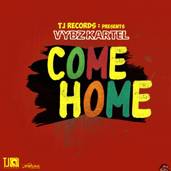 Vybz Kartel - Come Home - Single