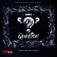 Shane O - Question