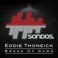 Eddie Thoneick - Break Of Dawn