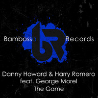 Danny Howard & Harry Romero feat. George Morel - The Game