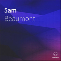 Beaumont - 5am
