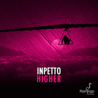 Inpetto - Higher