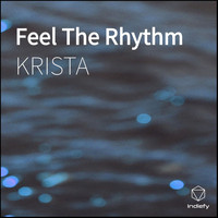 Krista - Feel The Rhythm