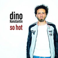 Dino Konstantin - So Hot