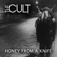 The Cult - Honey from a Knife