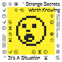Improvement Movement - Strange Secrets Worth Knowing / It's a Situation