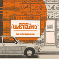 Hawksley Workman - Median Age Wasteland