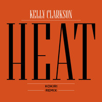 Kelly Clarkson - Heat (Kokiri Remix)