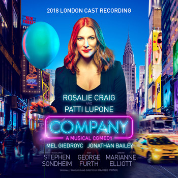 Stephen Sondheim - Company (2018 London Cast Recording)