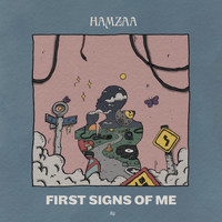 Hamzaa - First Signs Of Me