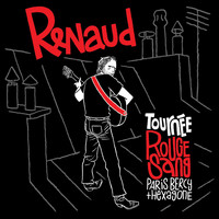Renaud - Tournée Rouge Sang (Paris Bercy + Hexagone) (Live)