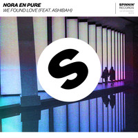 Nora En Pure - We Found Love (feat. Ashibah)