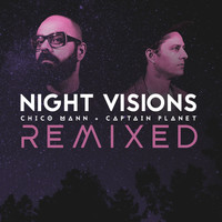 Chico Mann, Captain Planet - Night Visions Remixed