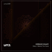 German Valley - Disko // Behind The Future