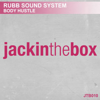 Rubb Sound System - Body Hustle
