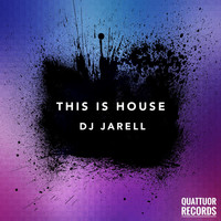 DJ Jarell - This Is House