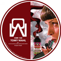 Tomy Wahl - Push That EP