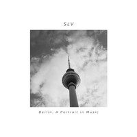SLV - Berlin. Portrait In Music