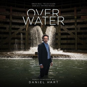 Daniel Hart - Over water