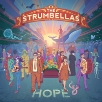 The Strumbellas - Hope