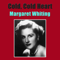 Margaret Whiting - Cold, Cold Heart