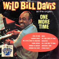 Wild Bill Davis - One More Time