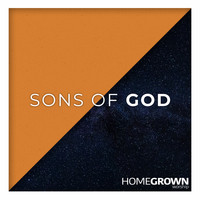 Homegrown Worship - Sons of God