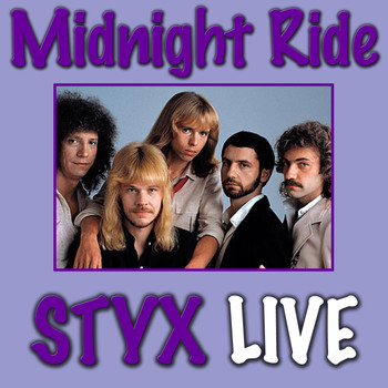 Styx - Midnight Ride (Live)