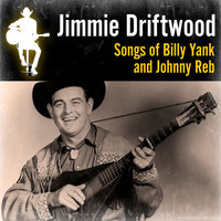 Jimmie Driftwood - Songs of Billy Yank and Johnny Reb