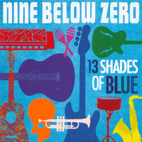 Nine Below Zero - 13 Shades of Blue
