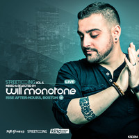 Will Monotone - Street King, Vol. 6 (Live From Rise After-Hours)