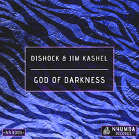 Dishock and Jim Kashel - God of Darkness