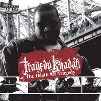 Tragedy Khadafi - The Death of Tragedy (Explicit)