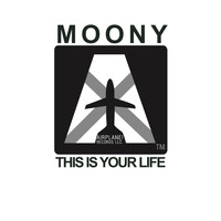 Moony - This is Your Life