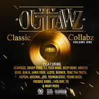 Outlawz - Classic Collabz, Vol 1. (Explicit)