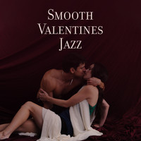Lounge Café - Smooth Valentines Jazz – Romantic Jazz Music, Sensual Vibes, Erotic Jazz Sounds, Sex Music, Jazz Relaxation