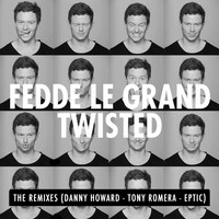 Fedde Le Grand - Twisted EP