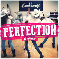 Cookhouse - Perfection