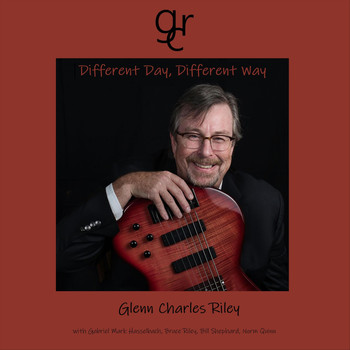 Glenn Charles Riley - Different Day, Different Way