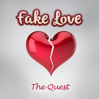 The Quest - Fake Love