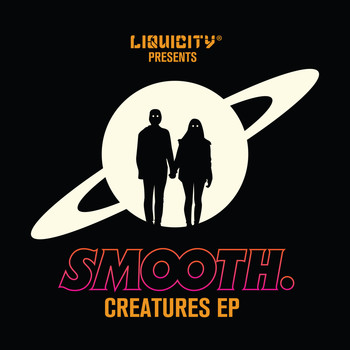 Smooth - CREATURES EP