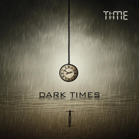 Time - Dark Times (Explicit)