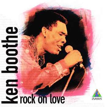 Ken Boothe - Rock On Love