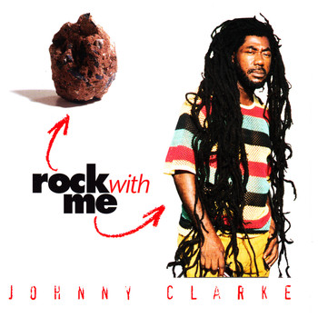 Johnny Clarke - Rock With Me