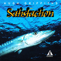 Hugh Griffiths - Satisfaction